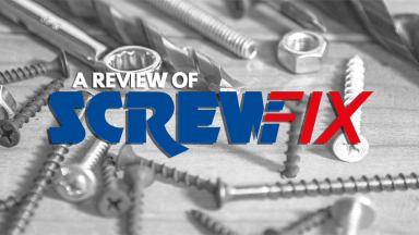 Screwfix Under Scrutiny: Our Review As Part Of The Builder's Supplies & Tools Review Series