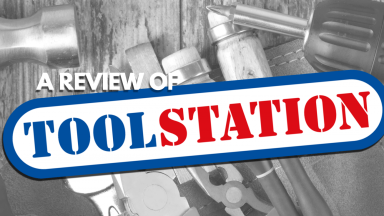 Toolstation On Trial: Our Toolstation Review As Part Of The Builder's Supplies & Tools Review Series