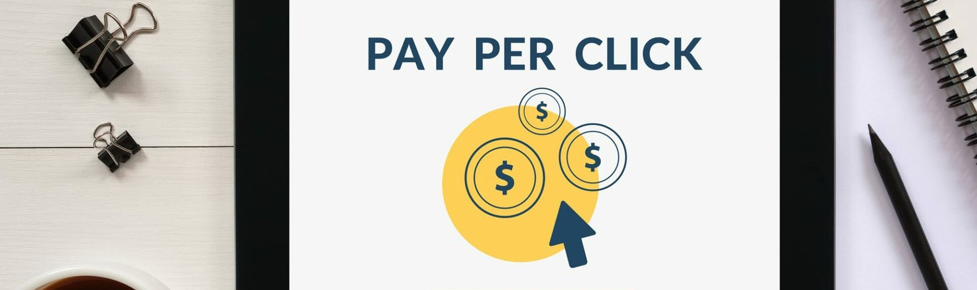 A Beginner's Guide To PPC For Tradesmen: How Using Pay Per Click Could Benefit Your Business